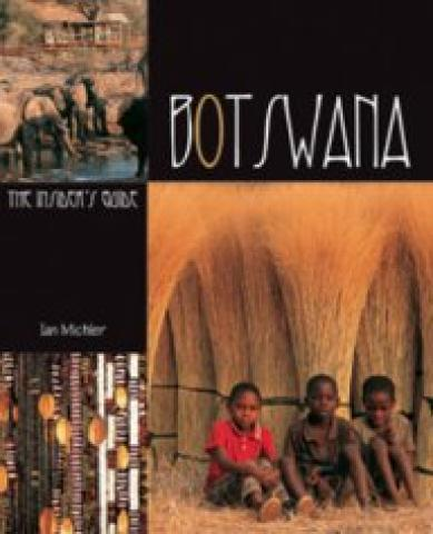 Botswana: The InsiderS Guide (2004)