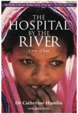 The Hospital by the River: A Story of Hope (2005)