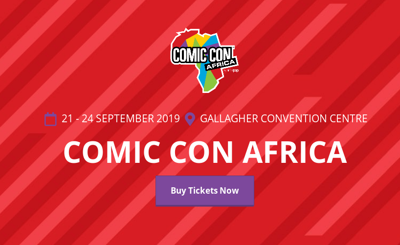 Africa: Everything You Should Know About Comic Con Africa 2019 So Far